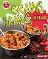 Brains, Brains, and Other Horrifying Breakfasts