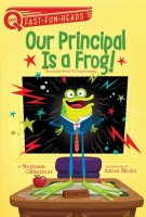Our Principal Is A Frog  (QUIX Books)