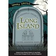 spooky america ghostly tales of long island