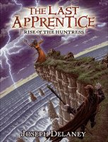 The Last Apprentice: Rise of the Huntress, Book Seven