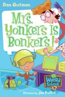 My Weird School Series, Book 18: Mrs. Yonkers Is Bonkers!