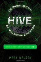 H.I.V.E. (HIVE), Book 2:  The Overlord Protocol