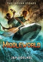 Jaguar Stones:  Middleworld, Book 1