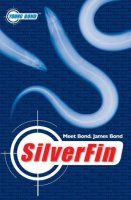 Young Bond Series, Book 1:  Silverfin