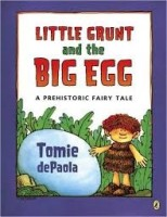 little grunt and the big egg depaola