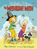 Judy Moody and Stink, Book 4: The Wishbone Wish