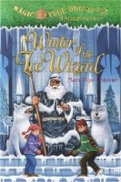 Magic Tree House Series, Book 32: Winter of the Ice Wizard