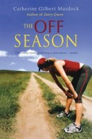 The Off Season (Dairy Queen, Book 2)