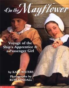 On the Mayflower:Voyage of the Ship's Apprentice and a Passenger Girl