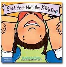 Feet Are Not for Kicking  (Best Behavior Series)