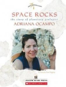 Space Rocks The Story of Planetary Geologist Adriana Ocampo (Women's Adventures in Science)