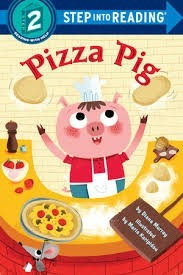 step into reading step 2 pizza pig