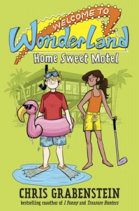 Welcome to Wonderland, Book 1:  Home Sweet Motel
