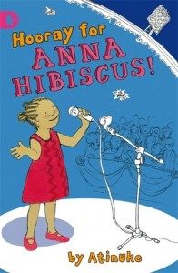 Anna Hibiscus, Book 2:  Hooray for Anna Hibiscus