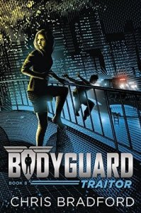 Bodyguard, Book 8:  Traitor