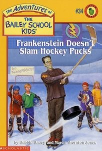 The Adventures of the Bailey School Kids, No. 34: Frankenstein Doesn't Slam Hockey Pucks