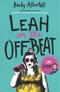 Leah on the Offbeat    (Sequel to Simon vs. the Homo Sapiens Agenda)