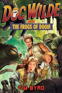 Doc Wilde and the Frogs of Doom