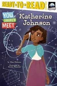 You Should Meet:  Katherine Johnson  Ready to Read  Level 3