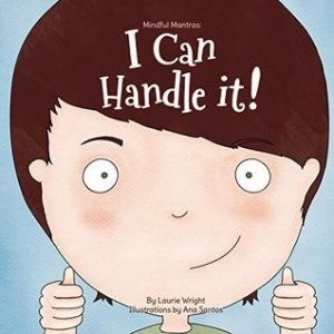 I Can Handle It  (Mindful Mantras series, Book 1)