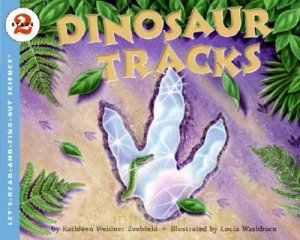 Let's Read and Find Out Science: Dinosaur Tracks, Stage 2
