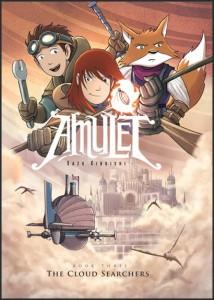 Amulet, Book 3:  The Cloud Searchers