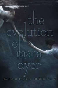 Evolution of Mara Dyer (Book Two)