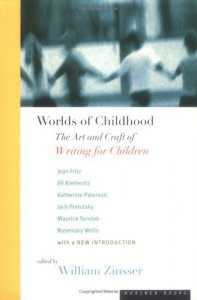 Worlds of Childhood   The Art and Craft of Writing for Children edited