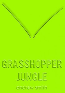 GrasshopperJungle June 27 13.jpg