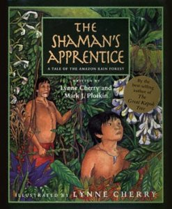 Shaman's Apprentice:  A Tale of the Amazon Rain Forest