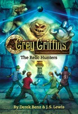 Grey Griffins:  The Clockwork Chronicles 2:  The Relic Hunters