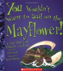 You Wouldn't Want To Sail on the Mayflower! A Trip That Took Entirely Too Long!