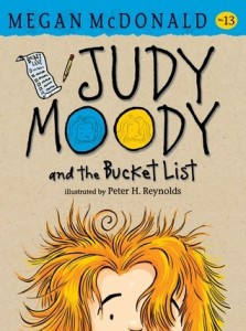 Judy Moody, Book 13:  Judy Moody and the Bucket List, Book 13