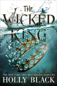 Folk of the Air, Book 2:  The Wicked King