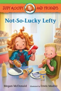 Judy Moody and Friends, Book 10:  The Not So Lucky Lefty