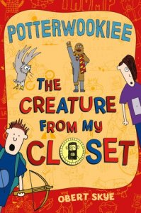 Creature from My Closet, Book 2:  Potterwookiee