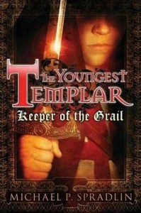 The Youngest Templar:  Keeper of the Grail (Book 1)