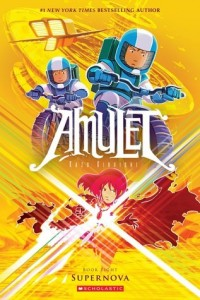 Amulet, Book 8:  Supernova