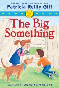 The Big Something  (Fiercely & Friends)