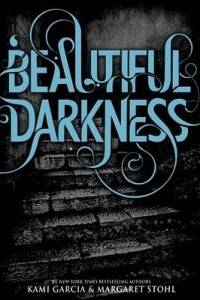 Beautiful Darkness: Caster Chronicles, Book 2