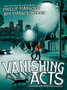Vanishing Acts: A Madison Kincaid Mystery, Book 1