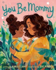you be mommy