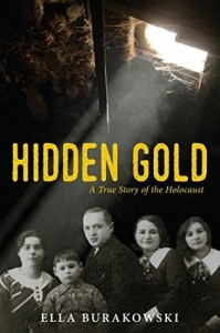 Hidden Gold: A True Story of the Holocaust