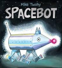 spacebot by mike twohy