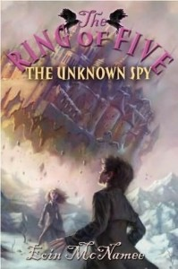 Ring of Five:  The Unknown Spy, Book 2