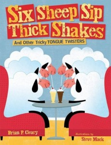 Six Sheep Sip Thick Shakes and Other Tricky Tongue Twisters
