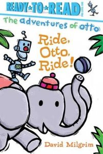 Ride Otto Ride  (The Adventures of Otto) Ready to Read