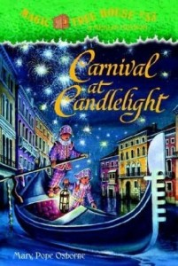 Magic Tree House Series, Book 33: Carnival at Candlelight