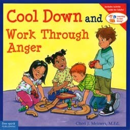 Cool Down and Work Through Anger  (Learning to Get Along Series)