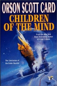 Children of the Mind: Ender, Book Four